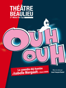Affiche internet Ouh Ouh - Theatre Beaulieu